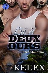 Lié à Deux Ours (Bear Mountain en français t. 1) Format Kindle