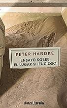Ensayo sobre el Lugar Silencioso (Alianza Literaria (AL)) (Spanish Edition)