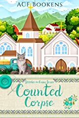 Counted Corpse (Stitches In Crime Book 4) Kindle Edition