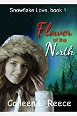 Flower of the North: Christian Historical Romance (Snowflake Love Book 1) Kindle Edition