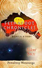 Silent Sky (The Fethafoot Chronicles Book 11)