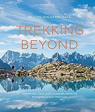 Trekking Beyond: Walk the world's epic trails