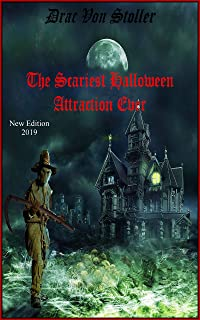 The Scariest Halloween Attraction Ever (31 Horrifying Tales From The Dead Book 5)