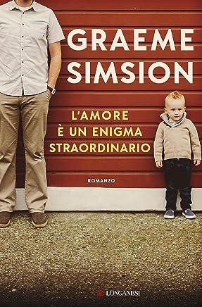 L'amore è un enigma straordinario (Italian Edition)