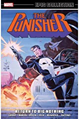 Punisher Epic Collection: Return To Big Nothing (The Punisher (1987-1995)) Kindle Edition