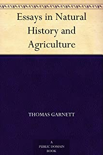 Essays in Natural History and Agriculture (English Edition)
