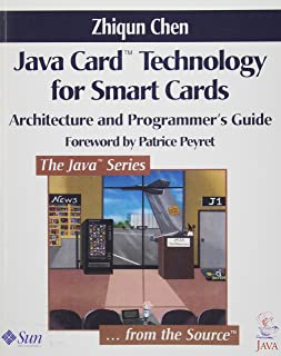 Java Card¿ Technology for Smart Cards: Architecture and Programmer's Guide