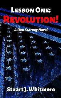 Lesson One: Revolution! (Dan Starney Novels Book 1)