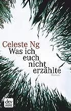 Was ich euch nicht erzählte: Roman (German Edition)