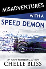 Misadventures with a Speed Demon (Misadventures Book 13) Kindle Edition