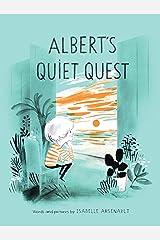 Albert's Quiet Quest (Mile End Kids Story) Kindle Edition