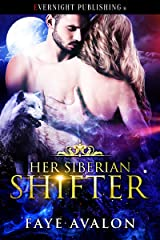 Her Siberian Shifter Kindle Edition