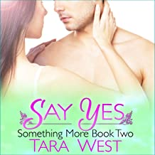 Say Yes: Something More, Book 2
