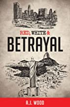 Red, White & Betrayal