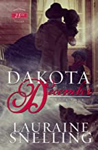 Dakota December (Dakota Series Book 4)