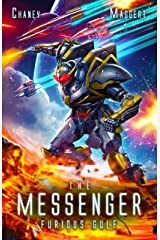 Furious Gulf: A Mecha Scifi Epic (The Messenger Book 12) Kindle Edition