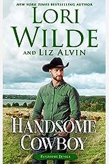 Handsome Cowboy: A Western Romance (Handsome Devils Book 4) Kindle Edition