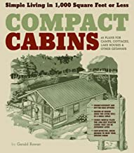 Compact Cabins: Simple Living in 1000 Square Feet or Less PDF