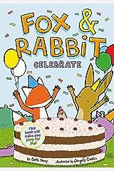 Fox & Rabbit Celebrate (Fox & Rabbit Book #3) Kindle Edition