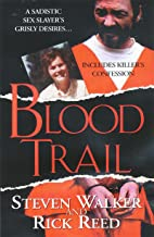 Blood Trail (Pinnacle True Crime)