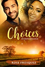 CHOICES: A Sweet Small town Standalone Love Triangle (BWWM) (Romance In The Rockies Book 2)