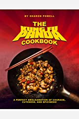 The Kung Fu Panda Cookbook: A Perfect Amalgamation of Courage, Cuteness, And Spiciness! Kindle Edition