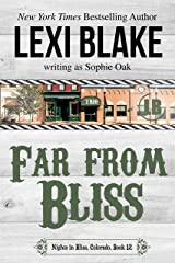 Far from Bliss (Nights in Bliss, Colorado Book 12) Kindle Edition