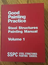 Systems and Specifications - Steel Structures Painting Manual Vol 2