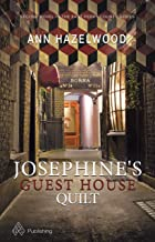 Josephine's Guest House Quilt (East Perry County Series Book 2)