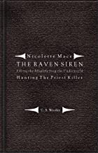 Filling the Afterlife from the Underworld: Hunting the Priest Killer: Case files from the Raven Siren (Nicolette Mace: The Raven Siren Case Files Book 8) (English Edition)