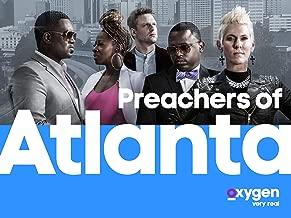 Preachers of Atlanta, Season 1