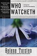 Who Watcheth (An Irene Huss Investigation Book 9)