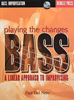 Playing the Changes: Bass: A Linear Approach to Improvising Bk/Online Audio