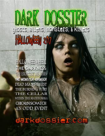 Dark Dossier #17: Ghosts, Aliens, Monsters, & Killers. (English Edition)