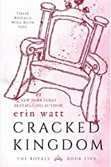Cracked Kingdom (The Royals Book 5) Kindle Edition