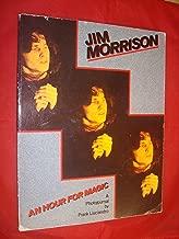 Jim Morrison: an Hour for Magic