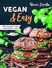 Vegan & Easy: 70 Amazingly Simple and Delicious Recipes