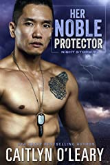 Her Noble Protector: A Navy SEAL Romance (Night Storm Book 7) Kindle Edition
