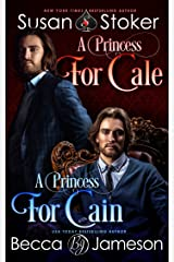 A Princess for Cale/A Princess for Cain (English Edition) Format Kindle