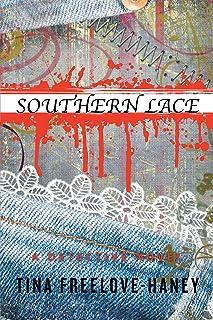 Southern Lace: A Detective Novel