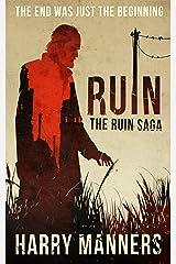 Ruin (The Ruin Saga Book 1) Kindle Edition