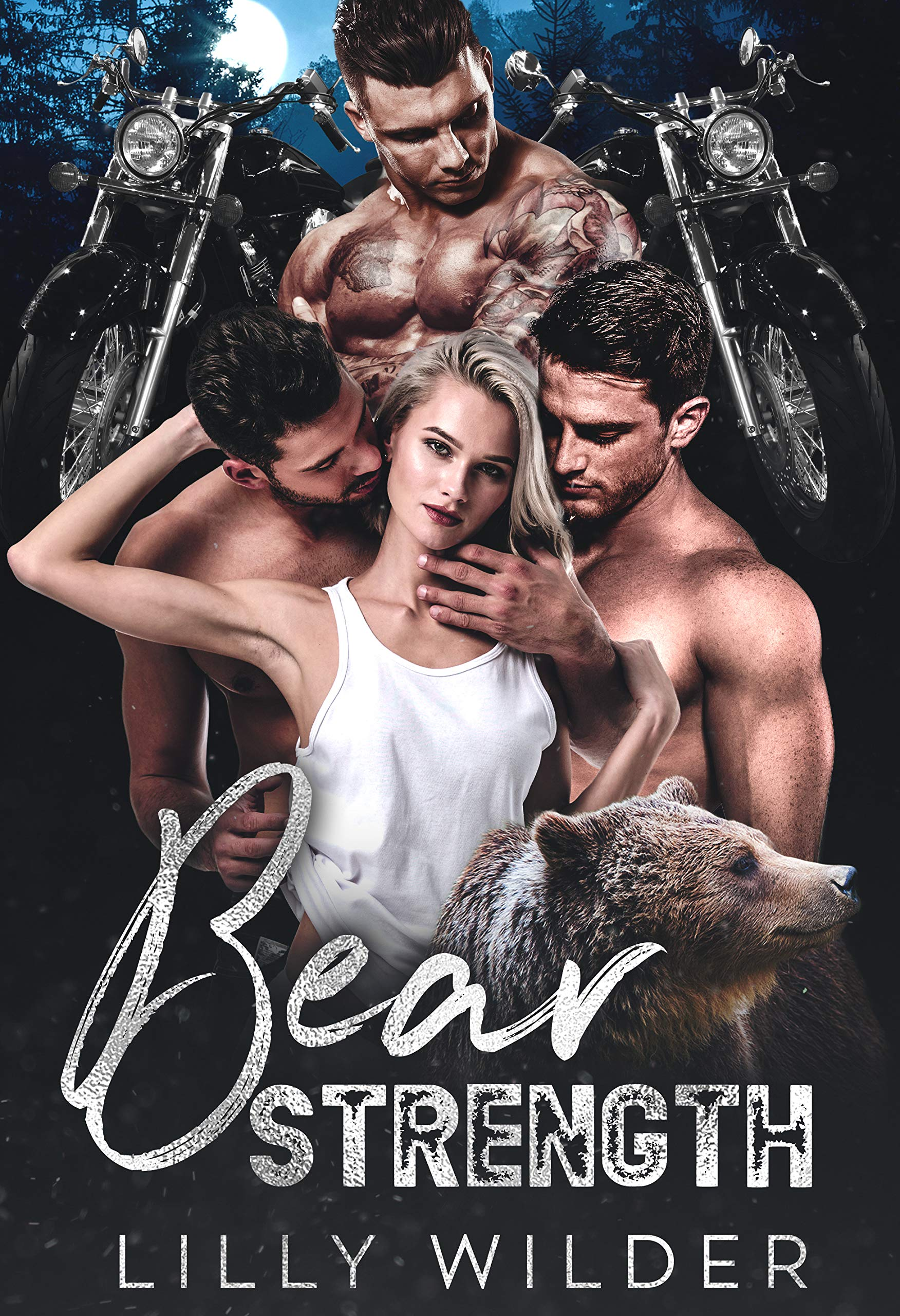 Bear Strength: Reverse Harem Biker Protector Romance