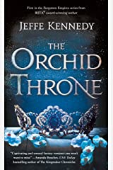 The Orchid Throne (Forgotten Empires Book 1) Kindle Edition