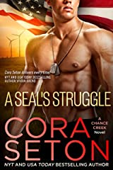A SEAL's Struggle Kindle Edition