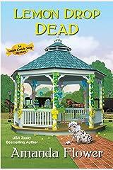 Lemon Drop Dead (An Amish Candy Shop Mystery Book 6) Kindle Edition
