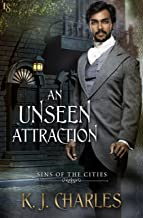 An Unseen Attraction (Sins of the Cities Book 1)