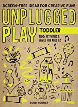 Unplugged Play: Toddler: 155 Activities & Games for Ages 1-2