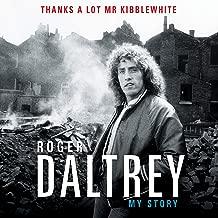 Thanks a Lot, Mr. Kibblewhite: My Story