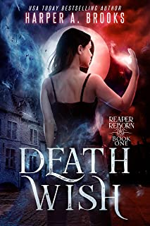 Death Wish (Reaper Reborn Book 1)