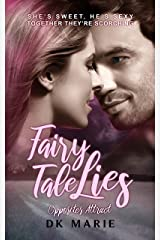 Fairy Tale Lies (Opposites Attract Book 1) Kindle Edition